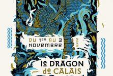 La légende du dragon de Calais…