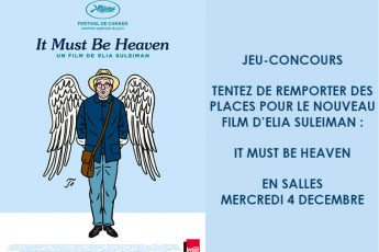 Gagnez 10×2 places pour le film It Must Be Heaven d'Elia Suleiman