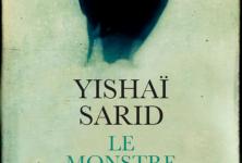 «Le monstre de la mémoire» : une entrée dans la psyché d'un stakhanoviste de la Shoah avec Yishaï Sarid