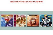 «Ladies First, Une anthologie du rap au féminin» de Sylvain Bertot : Pour une vision féministe du rap