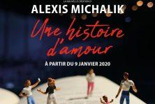 «Une histoire d'amour» : le mélodrame pleinement réussi d'Alexis Michalik à la Scala