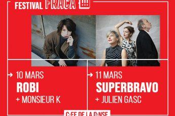 5 pass à gagner pour le Festival FRACA!!! le 10 et 11 mars au Café de la Danse