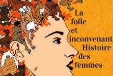 La folle et inconvenante histoire des femmes, une comédie féministe réussie au Funambule