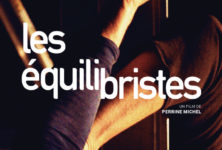 «Les équilibristes» de Perrine Michel en projection exclusive sur la 25e heure ce 27 avril.