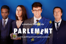 «Parlement», quand France Tv vous emmène au coeur de l'administration de l'Union Européenne