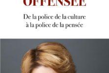 Caroline Fourest : «Génération offensée. De la police de la culture à la police de la pensée»