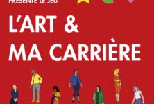 L'Art et Ma Carrière, le jeu de société féministe d'Olivia Hernaïz arrive chez vous !