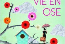 Lisa Azuelos : «La vie en ose»