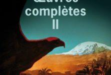 « Œuvres complètes II » de Roberto Bolaño : Vies minuscules