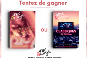 Jeu-concours : gagnez des exemplaires du magazine Revus & Corrigés.