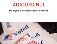 Comprendre les Etats-Unis à l'heure de l'élection présidentielle