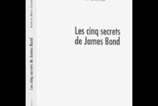 « Les Cinq secrets de James Bond » d'Aliocha Wald Lasowski : Philoscopiquement vôtre