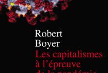 «Les capitalismes à l'épreuve de la pandémie» de Robert Boyer : Que fait le coronavirus à nos capitalismes ?