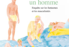 «Désirer comme un homme» de Florian Vörös : pornographie, fantasmes et masculinités
