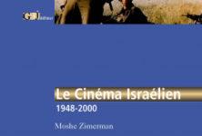 Le cinéma israélien : Origine et politique, par Moshe Zimerman