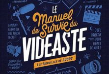 « Le Manuel de survie du vidéaste » de Ludoc : Comment réaliser sans budget ?