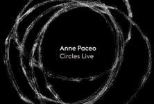 Anne Paceo : sortie de Circles Live et naissance d'un label – Interview