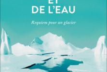 «Du temps et de l'eau – Requiem pour un glacier», le cri d'alarme d'Andri Snær Magnason