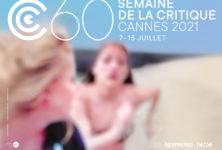 Cannes 2021 : les films de la 60e Semaine de la Critique