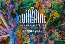 Cannes 2021 : La sélection de la 53e édition de la Quinzaine des réalisateurs révélée
