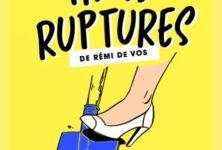 Avignon OFF : Trois ruptures de Remi De Vos au Théâtre des brunes