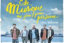 [Cannes 2021, Cannes Première] Cette musique ne joue pour personne, sympathique rêverie signée Samuel Benchetrit
