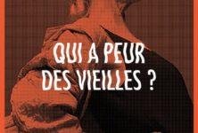 «Qui a peur des vieilles ?», essai sur le temps qui passe et assassine par Marie Charrel