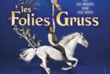 Les Folies Gruss : une famille circassienne au top !
