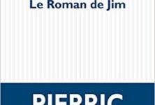« Le Roman de Jim » de Pierric Bailly : Un père sans enfant