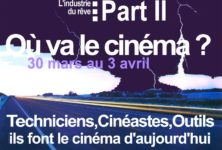 Festival : 11e édition de L'industrie du rêve du 30 mars au 3 avril