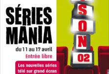 Festival Série Mania – En entrée libre du 11 au 17 avril 2011 :