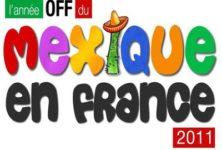 Une année Off du Mexique en France !